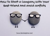 How To Start a Company With Your Best Friend And Avoid Conflicts : 6 Must Follow