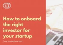 How To Onboard The Right Investor For Your Startup : Choose the Best 1 from many