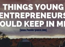 Things young entrepreneurs should keep in mind : Effective ways in 2021